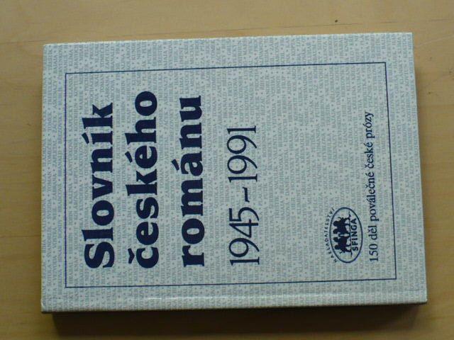 Slovník českého románu 1945 - 1991 (1992)