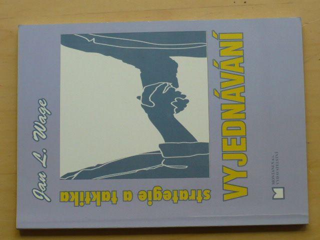 Wage - Strategie a taktika vyjednávání (2000)