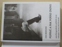 Moosová - Poprvé a pak pořád znovu (2005)