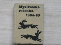 Mottl a kol. - Myslivecká ročenka 1964 - 65