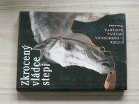 Dobroruka, Kholová - Zkrocený vládce stepi (1992)