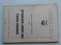 Dvořák - Odborná literatura pro obory kovodělné I. díl  (1946)