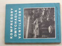 Kompresory, dmychadla, ventilátory (1952)