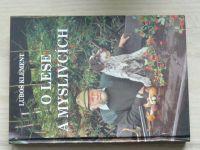 Luboš Klement - O lese a myslivcích (1998)