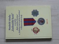 """Nositelé titulu """"Zasloužilý hasič"""" a ocenění """"Řád svatého Floriána"""" v Olomouckém kraji (2011)"""