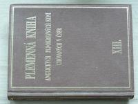 Plemenná kniha anglických plnokrevných koní chovaných v ČSFR - Svazek XIII. (1993)
