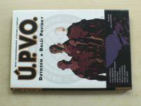 Ú.P.V.O. - Dutozem a další povídky (2008)