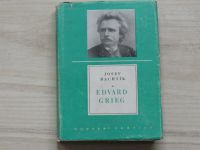 Bachtík - Edvard Grieg (1846-1907) Hudební profily (1957)
