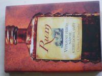 Coulombe - Rum - Výpravný příběh nápoje, který dobyl svět (2006)
