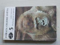 Dobroruka - Zvířata celého světa 5 - Poloopice a opice (1983)