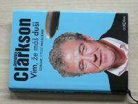 Jeremy Clarkson - Vím, že máš duši - Stroje, které milujeme (2013)