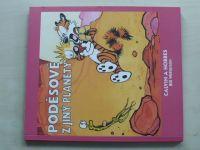 Watterson - Calvin a Hobbes - Poděsové z jiný planety (2011)