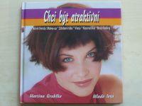 Gruhlke - Chci být atraktivní (2001)