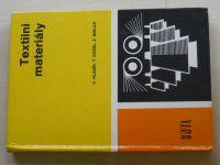 Hladík, Kozel, Miklas - Textilní materiály (1984)
