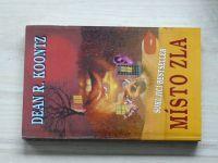 Koontz - Místo zla - Šokující bestseller (1993)