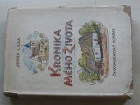 Lada - Kronika mého života (1942) il. A. Ladová