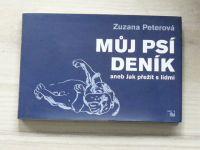 Peterová - Můj psí deník aneb Jak přežít s lidmi (2005)