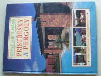 Stavějte s námi - Přístřešky a pergoly (1997)