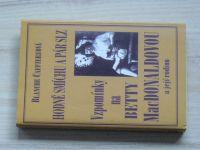 Carriereová - Hodně smíchu a pár slz - Vzpomínky na Betty MacDonaldovou a její rodinu (1999)