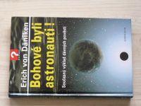 Däniken - Bohové byli astronauti! (2002)