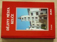Dějiny města Kelče (Kelč 2004)