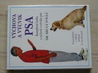 Fogle - Výchova a výcvik psa - Kompletní kniha o výchově a výcviku psů (1996)