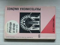 Gruncl - Přístroje a stroje vlastní výroby (1964)