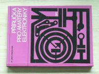 Jakubaschk - Příručka pro amatéry elektroniky (1974)