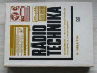 Meluzin - Rádiotechnika - elektronkové a tranzistorové prijímače, zosilňovače a magnetofony 1972