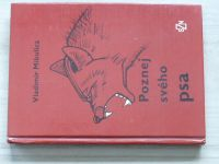 Mikulica - Poznej svého psa - Základy etologie a psychologie psa (1985)