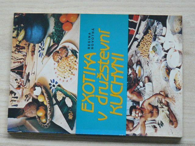 Novotná - Exotika v družstevní kuchyni (1988)