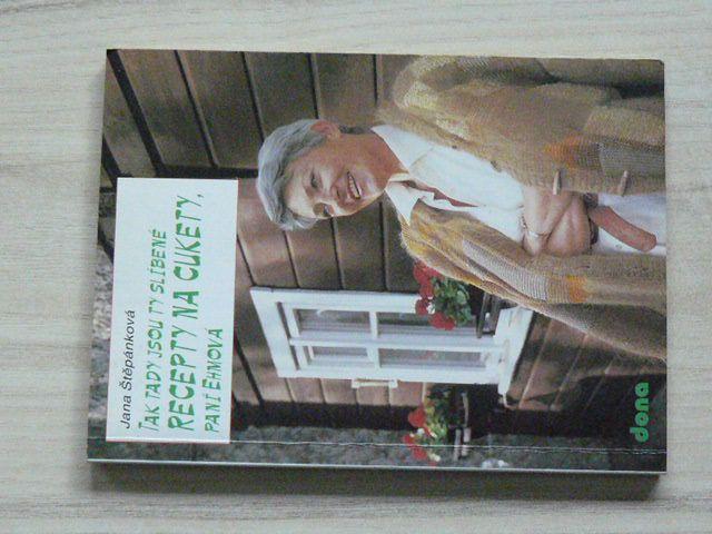 Štěpánková - Tak tady jsou ty slíbené recepty na cukety, paní Ehmová (1994)