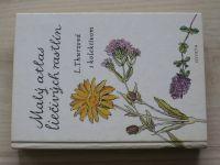 Thurzová - Malý atlas liečivých rastlín (1986) slovensky