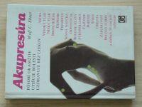 Ebner - Akupresúra pôsobí okamžite, utišuje bolesti, uzdravuje bez liekov (1991) slovensky