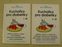 Kuchařka pro diabetiky I. II. díl (1996) 2 sešity
