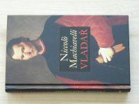 Machiavelli - Vladař (2007)