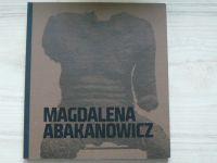 Magdalena Abakanowicz - katalog výstavy, Muzeum umění Olomouc 2011