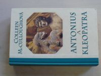 McCulloughová - Antonius a Kleopatra (2009)