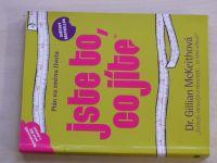McKeithová - Jste to, co jíte - Plán pro změnu života (2005)