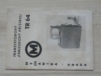 Mechanika Praha - Tranzistorový zábleskový přístroj TR 64 - návod