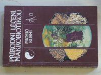 Michio Kushi - Přírodní léčení makrobiotikou (1992)
