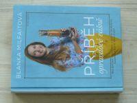 Milfaitová - Příběh opravdové vášně - Recepisný cestopis z roční expedice marmeládové královny(2014)