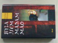 Minová - Byla jsem madam Mao (2004)