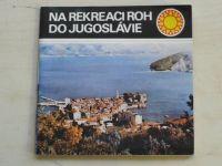 Na rekreaci ROH do Jugoslávie (1985)