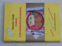 Vašák - Pokrmy v regionálních kuchyních ze všech oblastí Československa (1992) sešit