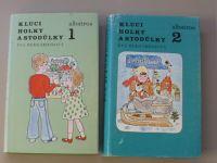 Bernardinová - Kluci, holky a Stodůlky 1,2 (1986) 2 knihy