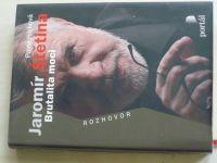 Hájková - Jaromír Štětina - Brutalita moci (2010)