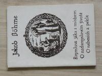 Jakob Böhme - Rozmluva žáka s mistrem - O nadsmyslovém životě, O nebesích a pekle