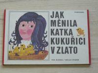 Jílková - Jak měnila Katka kukuřici v zlato (1978)