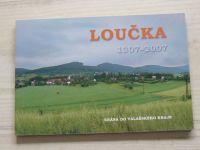Macek, Sedláčková - Loučka 1307-2007 Brána do Valašského kraje
